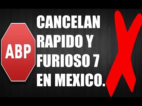 SE CANCELA RAPIDO Y FURIOSO 7 EN MEXICO?. 2015 ABRIL.