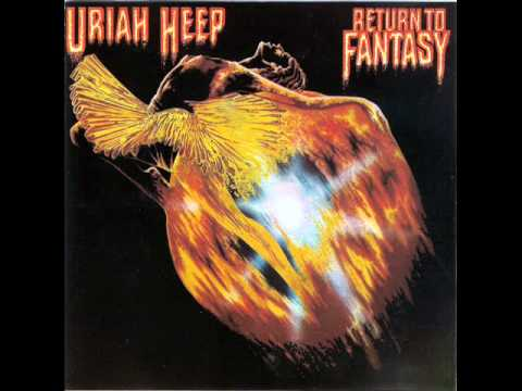 Uriah Heep - Return to Fantasy.