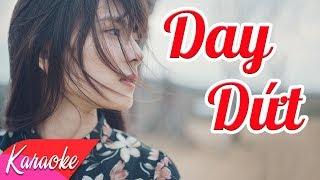 KARAOKE   Day Dứt - Võ Mạnh Hiền   Nhạc Trẻ Karaoke Chọn Lọc 2018