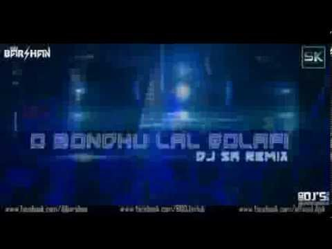 O Bondhu Lal Golapi - Dj Sk Remix visual Edit  Barshan Saha video