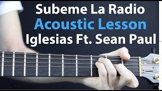 Subeme La Radio - Acoustic Guitar Lesson: Enrique Iglesias, Sean Paul