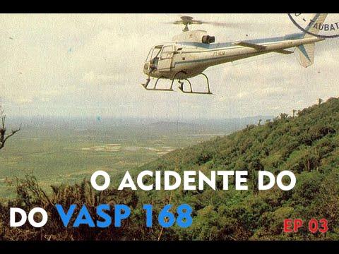 Parte 3 de 3 - Acidente Vasp168 - Pacatuba - Ceara - 1982