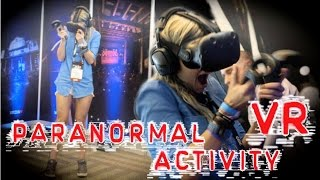 Paranormal Activity VR - Reactions Video (HTC Vive Gameplay)