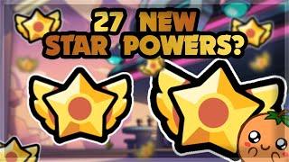 NEW STAR POWERS?!? 🍊