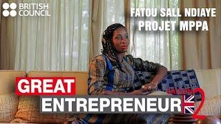 Great Entrepreneur | Fatou Sall Ndiaye - Finaliste