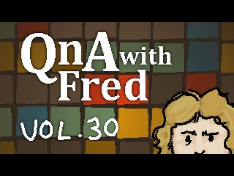QnA with Fred - vol. 30