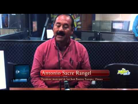 Entrevista en cabina con el Presidente Municipal de Tuxtepec,  Antonio Sacre Rangel