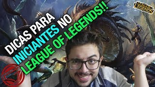 DICAS para INICIANTES no LEAGUE OF LEGENDS #1! [A BASE]