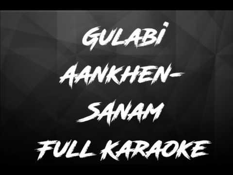 Gulabi aankhen sanam puri lyrics karaoke