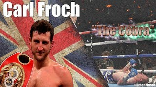 "CARL ""The Cobra"" FROCH - Highlights/Knockouts"