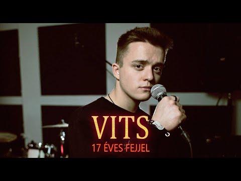 VITS - 17 Éves Fejjel (NEMAZALiVE PRODUCTION)