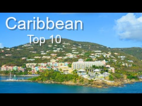 Top Ten Caribbean Destinations, by Donna Salerno Travel