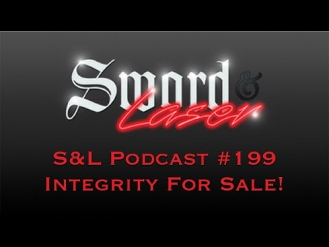 S&L Podcast - #199 - Integrity for Sale