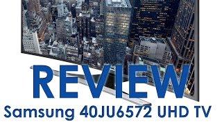 Samsung JU6572 (JU6500) UHD TV review