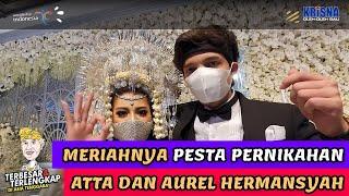 Meriahnya Pesta Pernikahan Atta dan Aurel. Keseruan Ajik Krisna Jadi Groomsmen?.