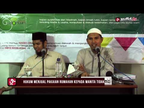 Konsultasi Agama Islam: Menjual Pakaian Rumahan Untuk Wanita Tidak Berjilbab - Dr. Erwandi Tarmizi