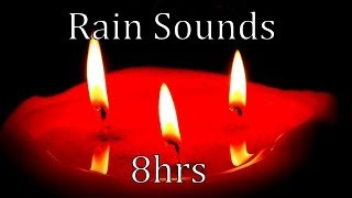 "8hrs ""Natural Rain Sounds""  Get to Sleep and Stay Asleep"