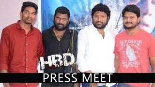 HBD Movie Press Meet |  Santoshi, Meghana, Salman