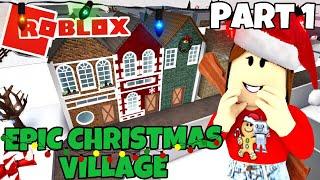 ROBLOX | EPIC CHRISTMAS VILLAGE! | Bloxburg Speed build (Part 1)
