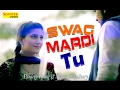Swag Mardi Tu || Pardeep Boora & Sapna || New Song 2017 || Sonotek Music