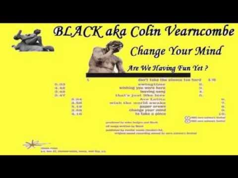 Black - Change Your Mind