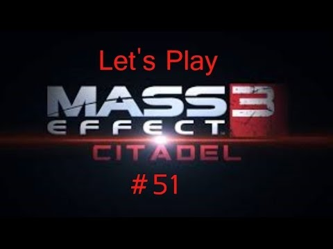Let's Play Mass Effect 3 German HD #51 Humor ohne Grenzen