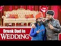 Drunk Dad and The Wedding | Sadak Chhap MP3