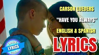 Carson Lueders Have You Always Official Music Audio In English Spanish Español
