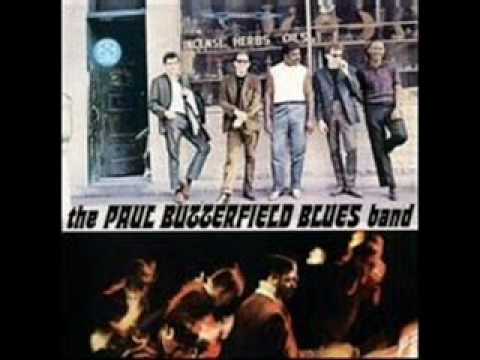 Paul Butterfield Blues Band - Blues with a feeling