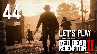 Red Dead Redemption 2 - Let's Play Part 44: Friends in Very Low Places