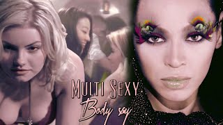 Multi Sexy - Body Say (Demi Lovato)