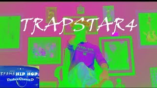 Trapstar4 Hip Hop (EXCLUSIVE)