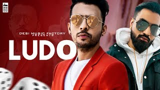 Ludo Tony Kakkar Ft Young Desi