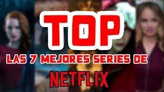 TOP 7 MEJORES SERIES ORIGINALES DE NETFLIX