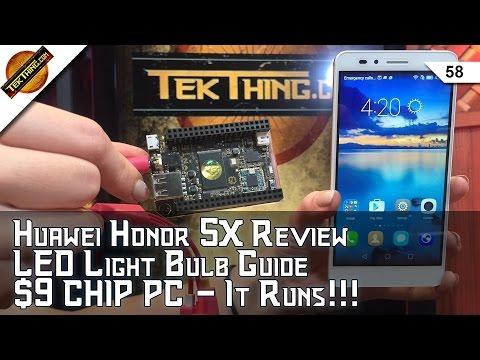 $200 Huawei Honor 5X Review, $9 C.H.I.P PC, LED Bulbs, HWMonitor CPU Temps, 7Zip Encryption, Ozzy!!!