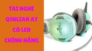 Review Tai nghe qinlian A7 Giá 125k | Dailyphukien.com.vn