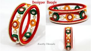 How to make Designer Silk Thread Bangle using 2 Holed Donuts | New Concept by Knotty Threadz !!