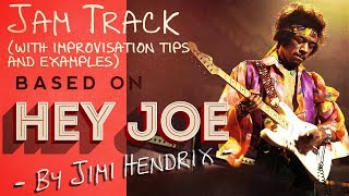 JIMI HENDRIX STYLE BACKING TRACK WITH EXAMPLES - BASED ON HEY JOE (G MAJOR)