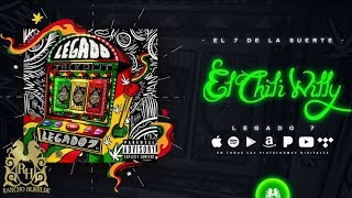 Legado 7 - El Chili Willy [Official Audio]