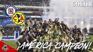 Color Final Cruz Azul vs América (0-2) | ¡AMÉRICA CAMPEÓN! | Apertura 2018