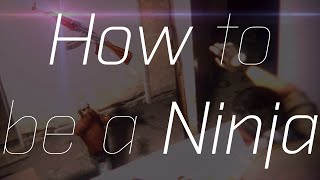 How to be a Ninja - CS:GO