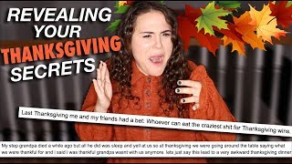 REVEALING YOUR THANKSGIVING SECRETS | AYYDUBS