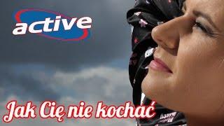 Active - Jak Cię nie kochać