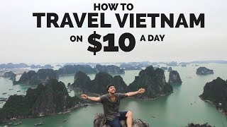 HOW TO TRAVEL VIETNAM ON $10 A DAY 🇻🇳 BUDGET TRAVELING