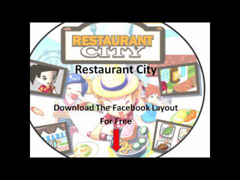 Restaurant City Facebook Layout Download Video