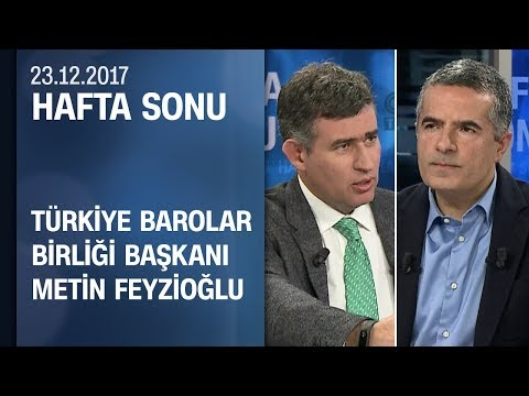 Metin Feyzioğlu gündeme dair soruları yanıtladı - Hafta Sonu 23.12.2017 Cumartesi