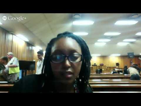 LIVE HANGOUT: Oscar Pistorius Trial - DAY 3