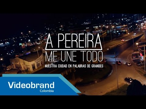 A PEREIRA ME UNE TODO ( Trailer Documental 2013)