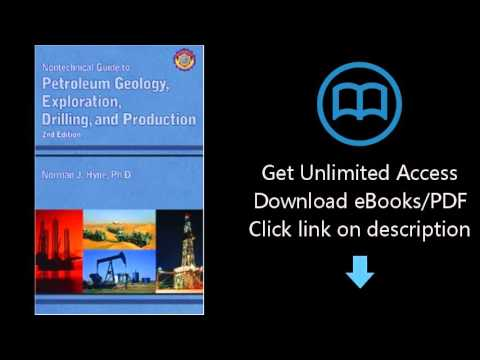 Download Nontechnical Guide to Petroleum Geology, Exploration, Drilling and Production (2nd Edit PDF