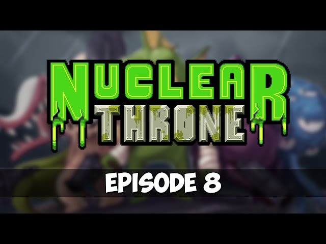 Nuclear Throne - Episode 8 - Sewer Spelunking